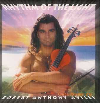 Robert Anthony Aviles - Rhythm of the Light (2000)
