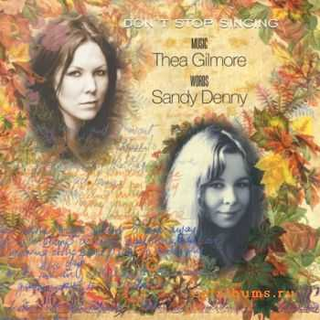Sandy Denny, Thea Gilmore – Don't Stop Singing (2011)