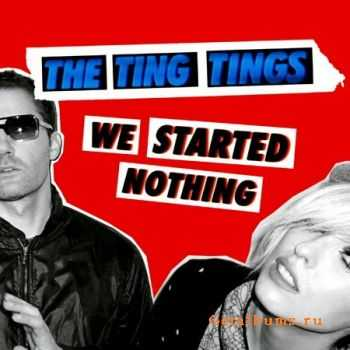 The Ting Tings - We Started Nothing (2008) (Lossless + MP3)