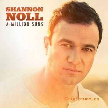 Shannon Noll - A Million Suns (2011)