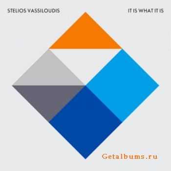 Stelios Vassiloudis - It Is What It Is (2011)