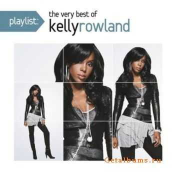 Kelly Rowland - Playlist: The Very Best of Kelly Rowland (2011)