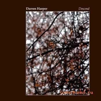 Darren Harper - Descend (2010)