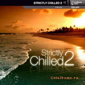 VA - Strictly Chilled 2 (2011)