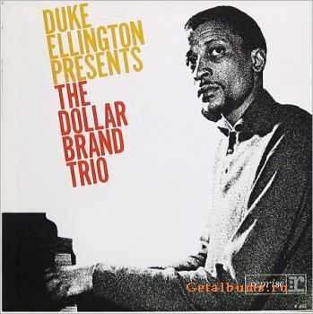 Dollar Brand Trio - Duke Ellington Presents the Dollar Band Trio (1964)