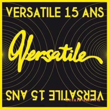 VA - Versatile 15 Ans (2011)