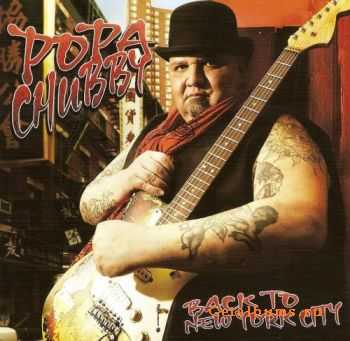 Popa Chubby - Back To New York City (2011) FLAC