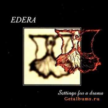 Edera - Settings For A Drama 2002