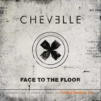 Chevelle - Face To The Floor [Single] (2011)