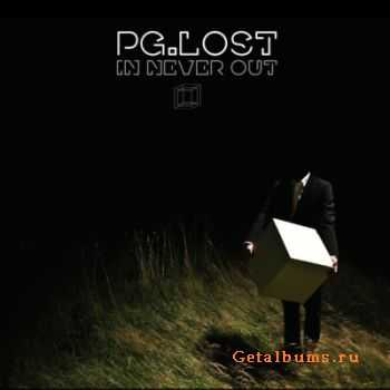 Pg.Lost - In Never Out (2009)