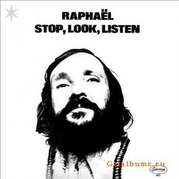 Raphaël - Stop, Look, Listen (2011)
