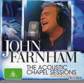 John Farnham - The Acoustic Chapel Sessions (2011)