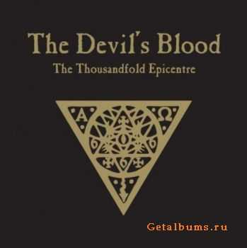 The Devil's Blood - The Thousandfold Epicentre (2011)