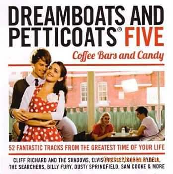 VA - Dreamboats & Petticoats 5: Coffee Bars and Candy (2011)