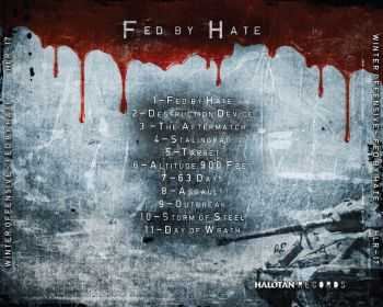 Winter Offensive - Fed By Hate (2011)