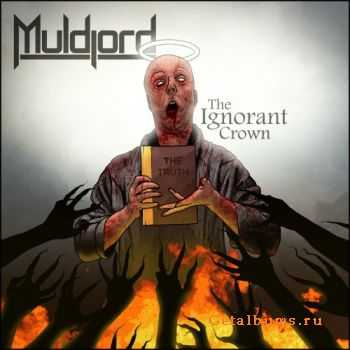 Muldjord - The Ignorant Crown (2011)