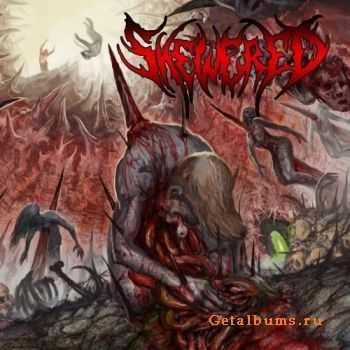 Skewered - Skewered (2011)
