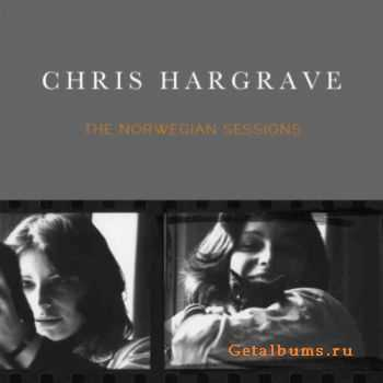 Chris Hargrave - The Norwegian Sessions [EP] (2011)