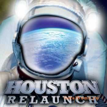 Houston - Relaunch (2011)