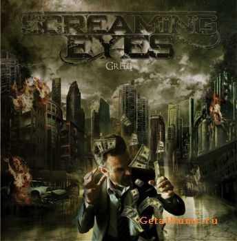 Screaming Eyes - Greed (2011)