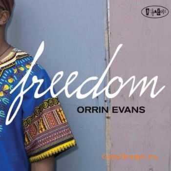 Orrin Evans - Freedom (2011)