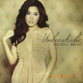 Rachelle Ann Go - Unbreakable (2011)