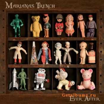 Marianas Trench - Ever After (2011)