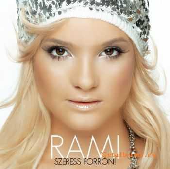 Rami - Szeress Forron (2011)