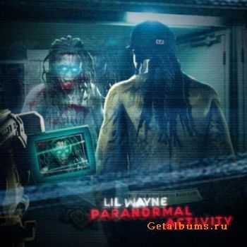 Lil Wayne - Paranormal Activity (2011)