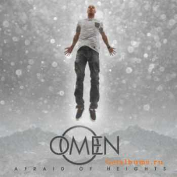 Omen - Afraid Of Heights (2011)