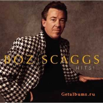 Boz Scaggs - Hits! (1980) (Reissue 2006)