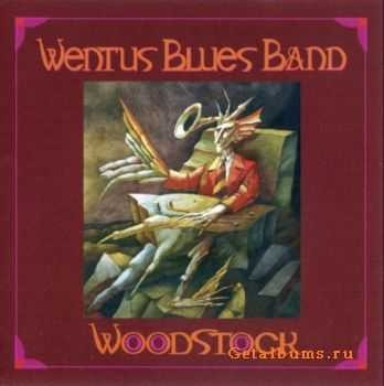 Wentus Blues Band -  Woodstock (2011) Lossless