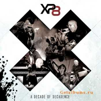 XP8 - X: A Decade Of Decadence (EP) (2011)