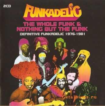 Funkadelic - Whole Funk & Nothing But The Funk (2005) HQ