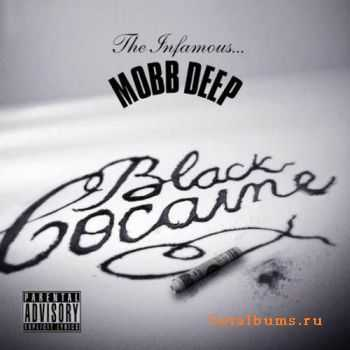 Mobb Deep - Black Cocaine EP (2011)