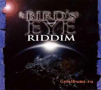 VA - Bird's Eye Riddim (2011)