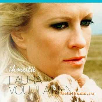 Laura Voutilainen - Ihmeit (2011)
