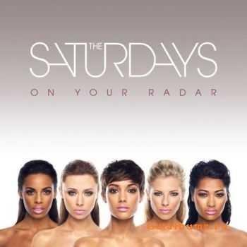 The Saturdays - On Your Radar (2011)