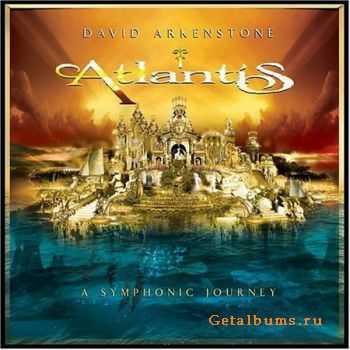 David Arkenstone - Atlantis. A Symphonic Journey (2004)