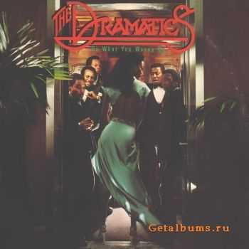 The Dramatics - Do What You Wanna Do (1978)
