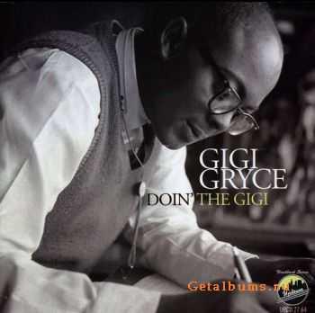 Gigi Gryce - Doin' The Gigi (2011)