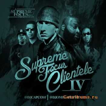 Supreme Focus Clientele Vol.4 (2011)