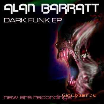 Alan Barratt - Dark Funk EP (2011)