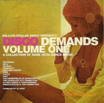 VA - Disco Demands Vol.1-A Collection Of Rare 1970's Dance Music (2005)