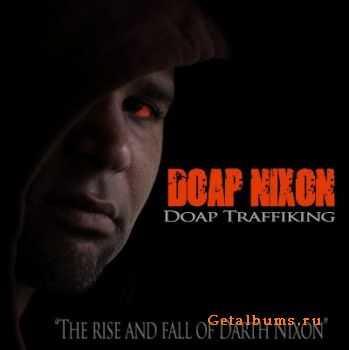 Doap Nixon - Doap Traffiking