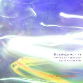 Emerald Adrift - Wings of Morpheus: Live in Kansas City (2010)