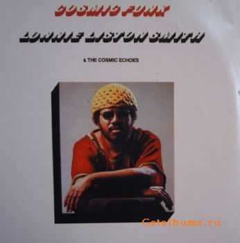 Lonnie Liston Smith & The Cosmic Echoes - Cosmic Funk (1974)