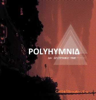 Polyhymnia - An Acceptable Time (EP) (2011)