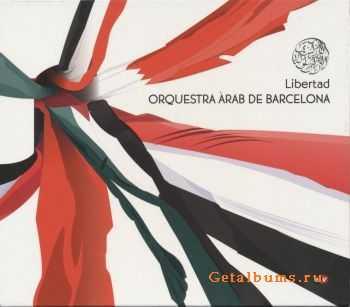 Orquestra Arab de Barcelona - Libertad (2011)