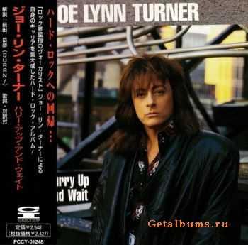 Joe Lynn Turner - Hurry Up and Wait (Japanese Edition) 1998 (Lossless) + MP3